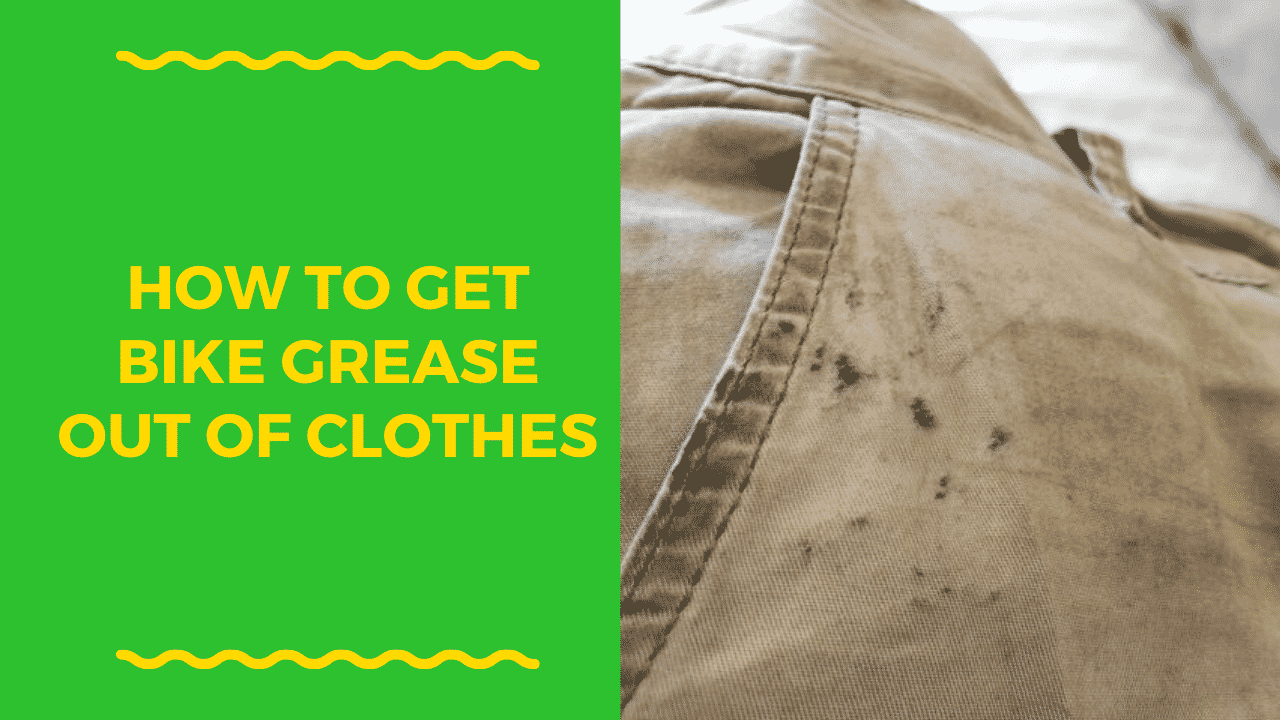 how to remove bicycle grease from clothing